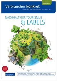Nachhaltiger Tourismus und Labels(Themenheft)