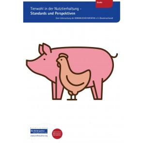 Studie: Tierwohl in der Nutztierhaltung – Standards und Perspektiven (Download)