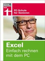 Excel. Einfach rechnen mit dem PC