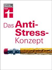 Das Anti-Stress-Konzept