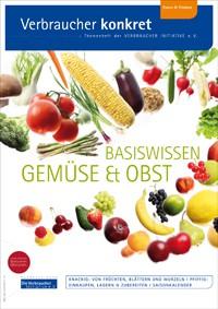 Basiswissen Gemüse und Obst (Themenheft)