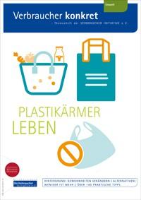 Plastikärmer Leben (Themenheft)