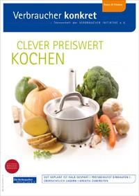 Clever preiswert kochen(Themenheft)