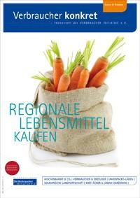Regionale Lebensmittel kaufen (Themenheft)